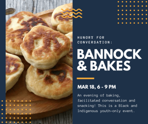 "A graphic with a photo of bannock, the title ""Bannock and Bakes"", and the date of the event"